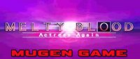 Download Melty Blood Actress Again (Mugen)