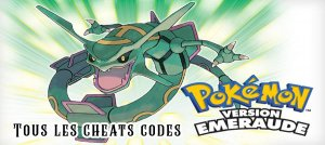 Pokemon Emeraude GBA : Tous les codes Action Replay